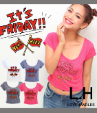 ITS FRIDAY ����åץ�T�����